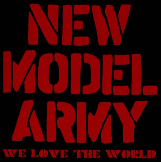 New Model Army - We Love The World