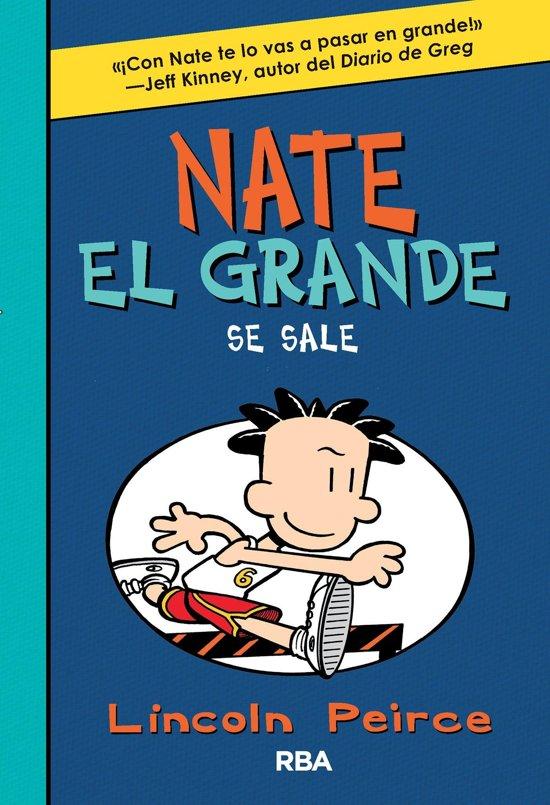 Nate el Grande. Se sale.