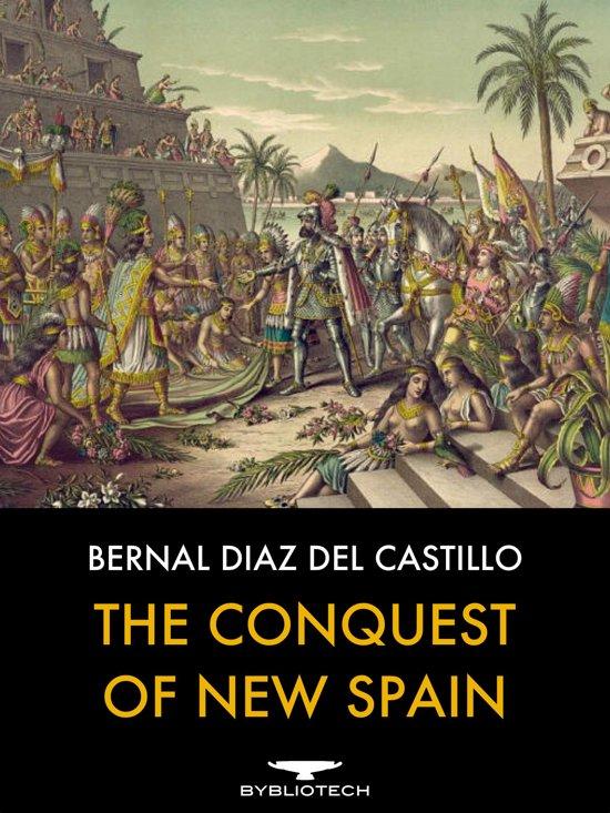 Boek cover The Conquest of New Spain van Bernal Diaz Del Castillo (Onbekend)