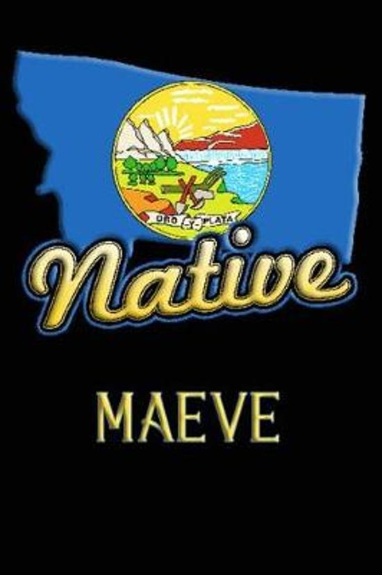 Montana Native Maeve