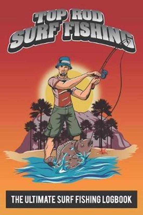 Top Rod Surf Fishing