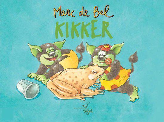 Boek cover Kikker van Marc de Bel (Hardcover)