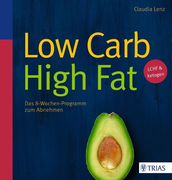 Boek cover Low Carb High Fat van Claudia Lenz (Onbekend)