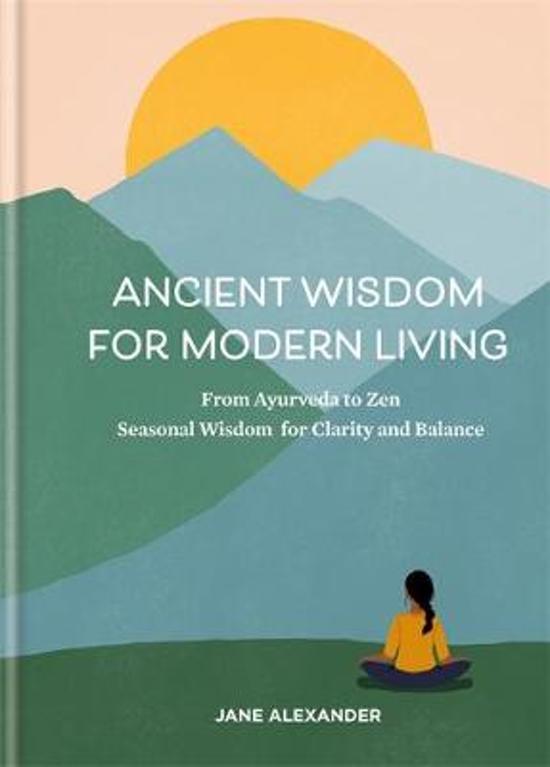 Afbeelding van Ancient Wisdom for Modern Living