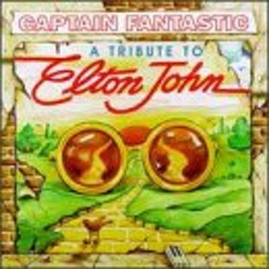 Captain Fantastic A Tribute to Elton John