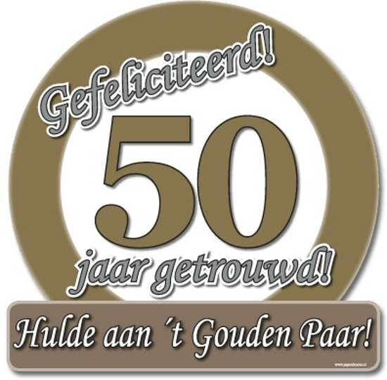 afbeelding 50 jaar getrouwd bol.| Paperdreams   Huldeschild   Special   50 Jaar getrouwd  afbeelding 50 jaar getrouwd