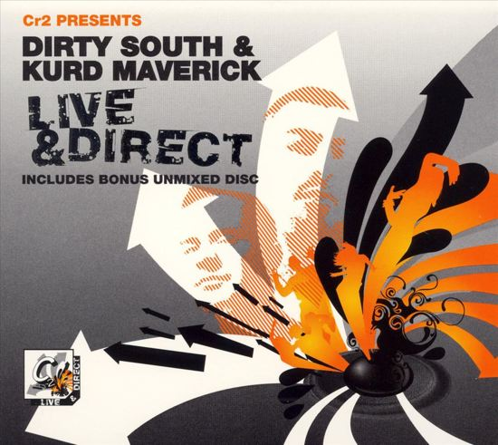 CR2 Presents: Dirty South & Kurd Maverick Live & Direct