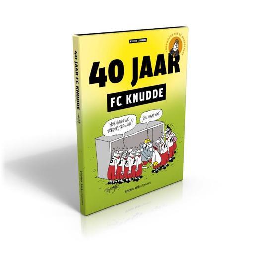 40 jaar knudde bol.| 40 jaar FC Knudde, Wilfred Legebeke | 9789491555077 | Boeken 40 jaar knudde