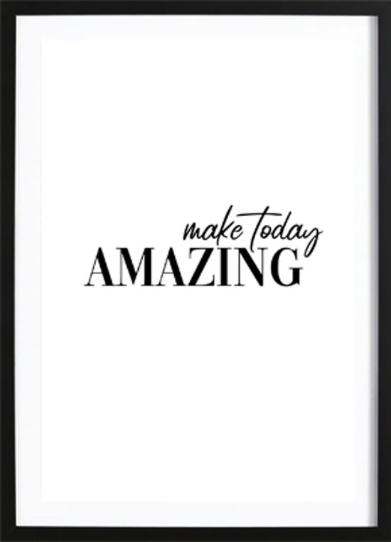 Make Today Amazing Poster (70x100cm) - Tekst - Poster - Print - Wallified