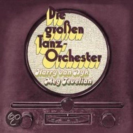 Die Grossen Tanzorchester