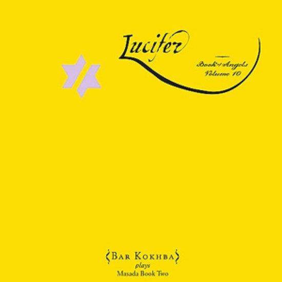 Lucifer: Book Of Ange Angels Vol.10