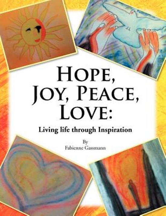 Hope, Joy, Peace, Love