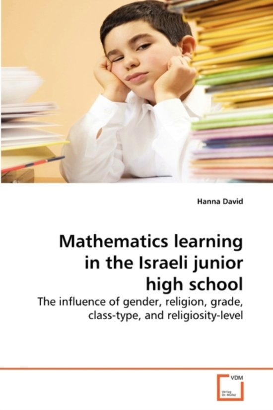 Mathematics Learning in the Israeli Junior High School