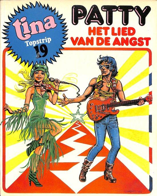 Tina Topstrip 19 - Patty het lied van de angst - Hartog Banda pdf epub