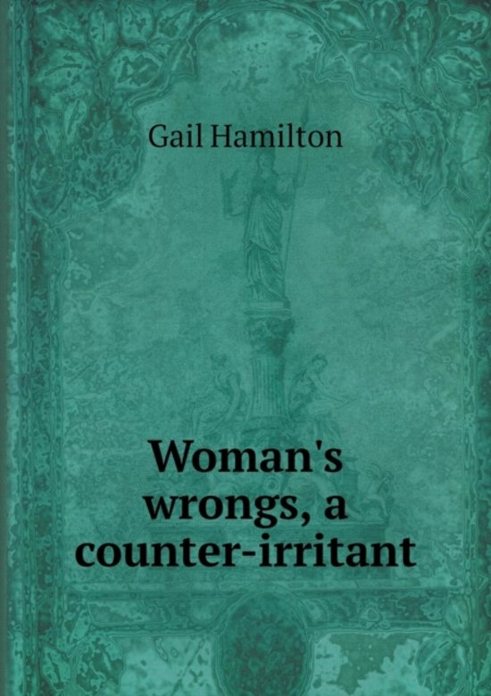 Woman's Wrongs, a Counter-Irritant