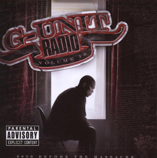 G-Unit Radio Part.10