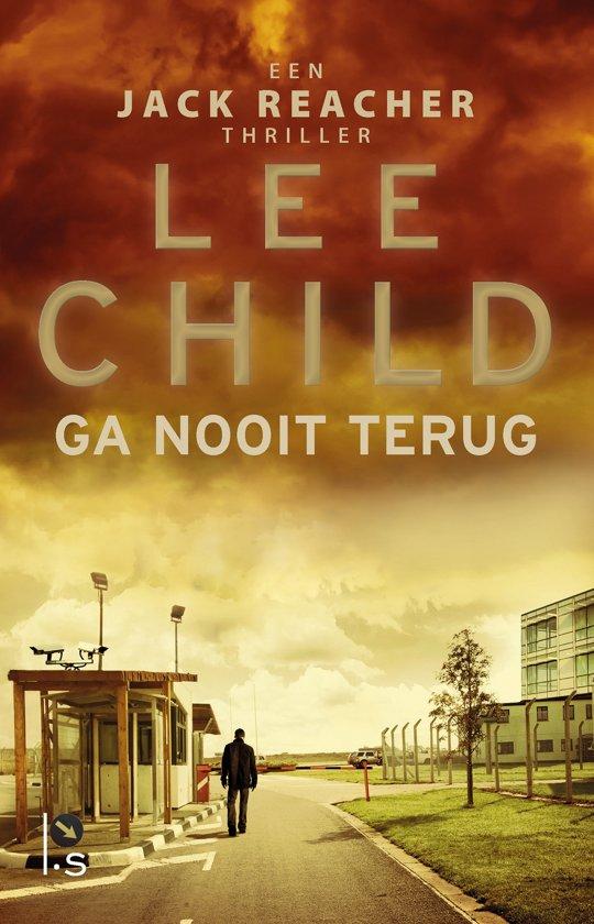 Boek cover Ga nooit terug van Lee Child (Paperback)