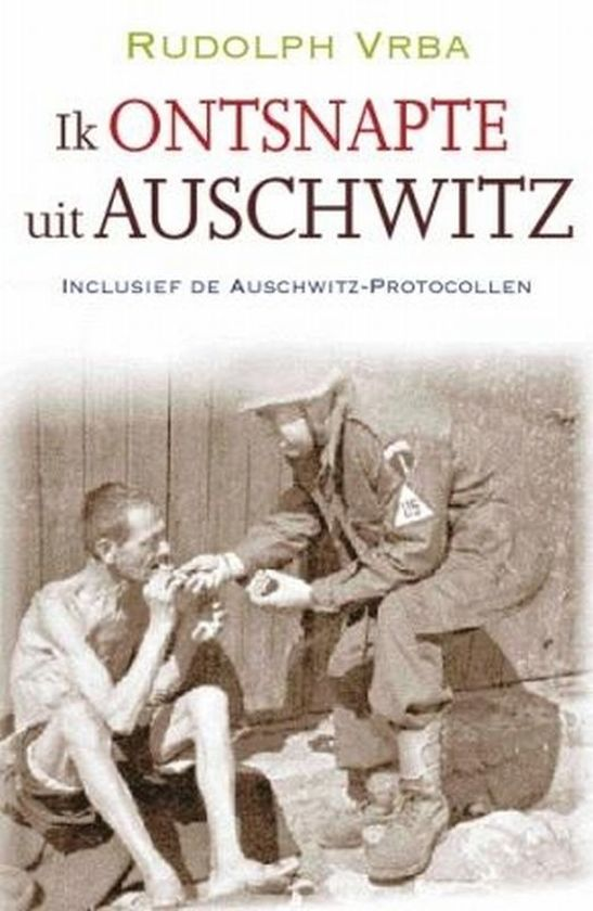 Boek cover Ik Ontsnapte Uit Auschwitz van Rudolph Vrba (Onbekend)