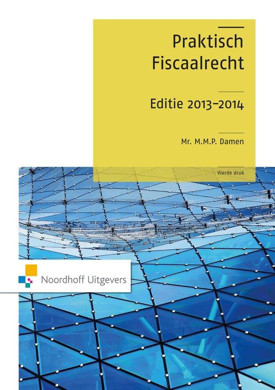 Praktisch fiscaalrecht editie 2013-2014