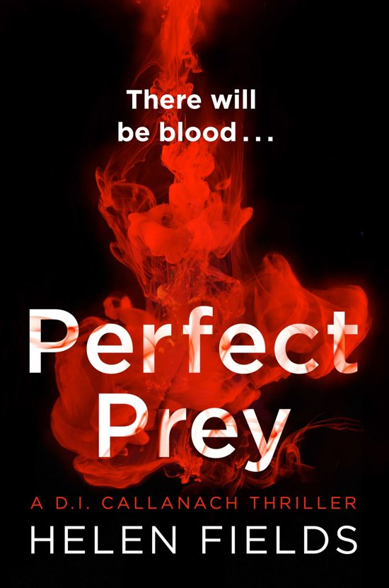 Boek cover Perfect Prey (A DI Callanach Thriller, Book 2) van Helen Fields (Onbekend)