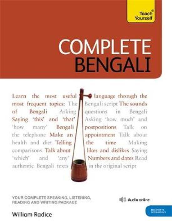 Boek cover Complete Bengali Beginner to Intermediate Course van William Radice (Onbekend)
