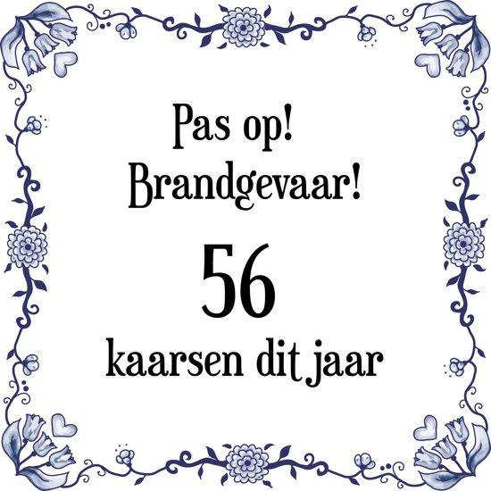 Verjaardag 56.Verjaardag Tegeltje Met Spreuk 56 Jaar Pas Op Brandgevaar 56 Kaarsen Dit Jaar Cadeau Verpakking Plakhanger