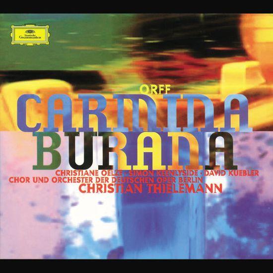 Orff: Carmina Burana / Thielemann, Oelze, Keenlyside, et al