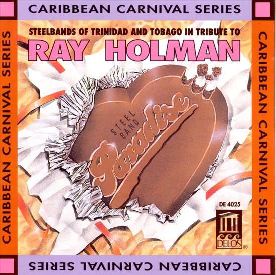 Tribute To Ray Holman - Steelbands
