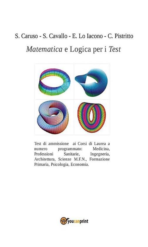 Bolcom Matematica E Logica Per I Test Ebook S Caruso