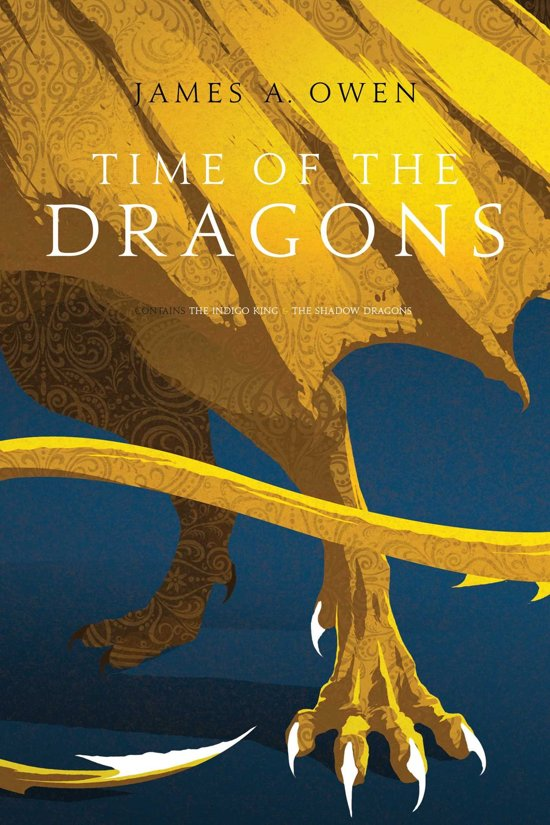 Boek cover Time of the Dragons van James A. Owen (Onbekend)