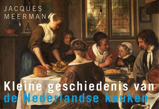Kleine geschiedenis van de Nederlandse keuken - dwarsligger (compact formaat)