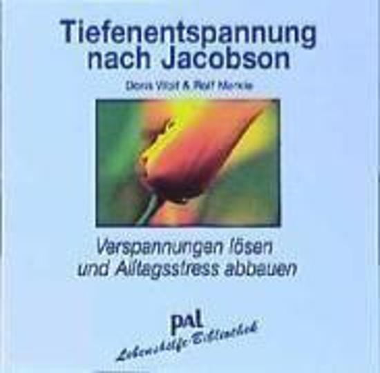 Tiefenentspannung nach Jacobson. CD