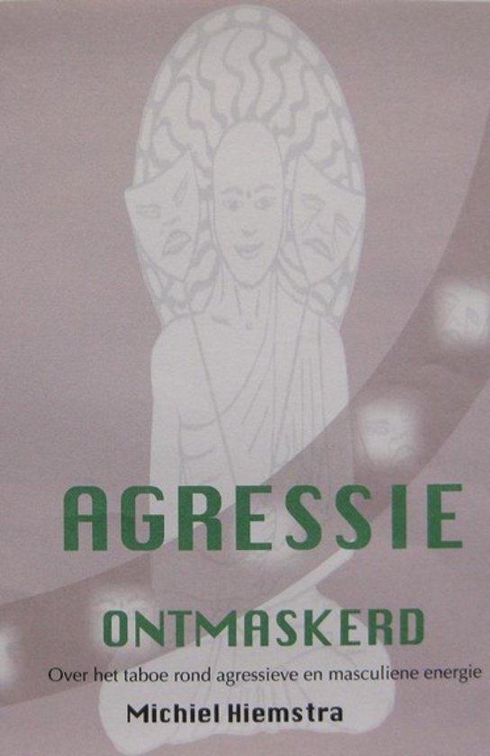 Agressie Ontmaskerd