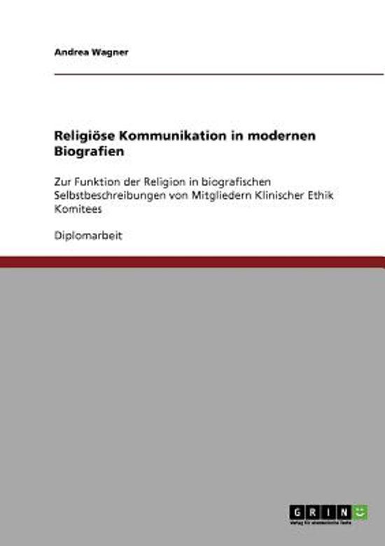 Religi se Kommunikation in Modernen Biografien