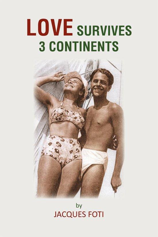 Love Survives 3 Continents