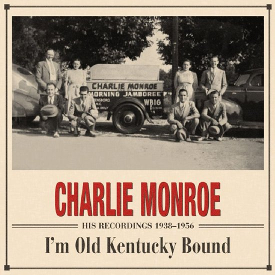 I'M Old Kentucky Bound 1938-1956 Recordings // 4cd Boxset + Booklet