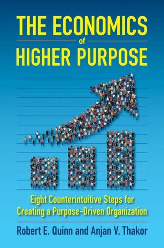 Boek cover The Economics of Higher Purpose van Robert E. Quinn (Onbekend)