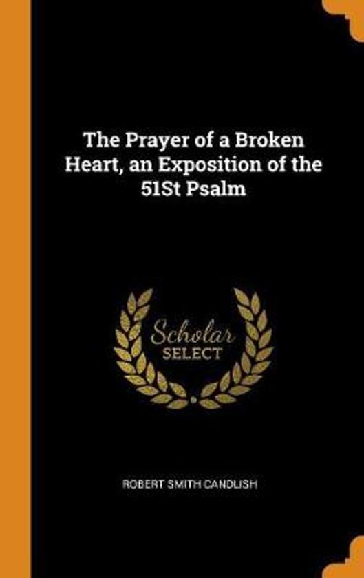 bol com | The Prayer of a Broken Heart, an Exposition of the