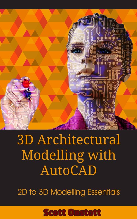 3D Architectural Modelling with AutoCAD