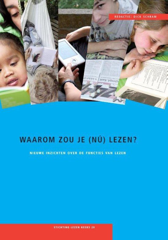 Publicatiereeks Stichting Lezen 20 - Waarom zou je (nu) lezen?