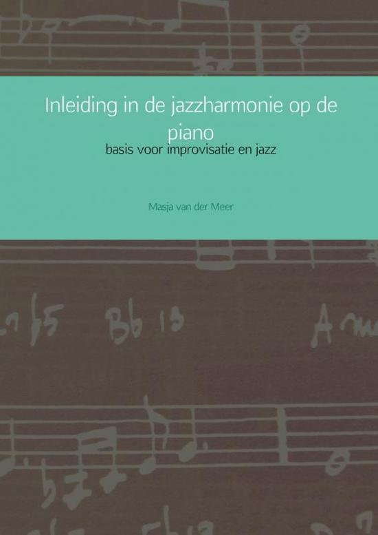 Inleiding in de jazzharmonie op de piano