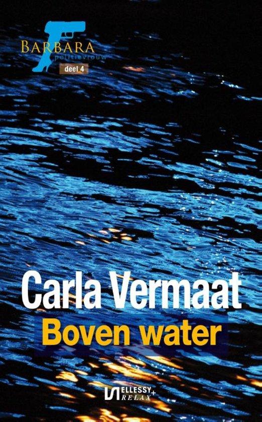 Barbara , politievrouw 4 - Boven water