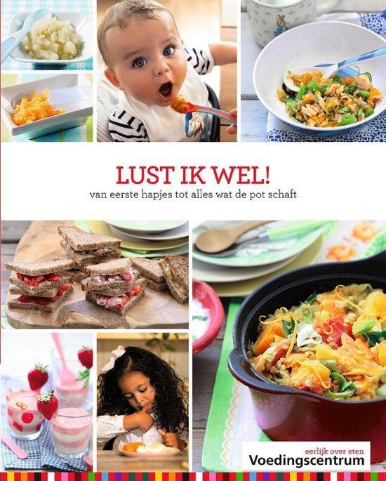 Boek cover Lust ik wel! van Stichting Voedingscentrum Nederl (Hardcover)