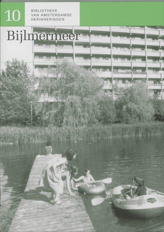 Bibliotheek van Amsterdamse herinneringen 10 - Bijlmermeer