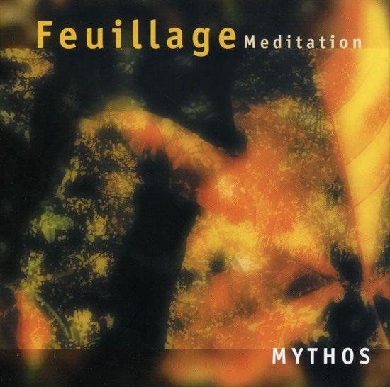 Feuillage Meditation