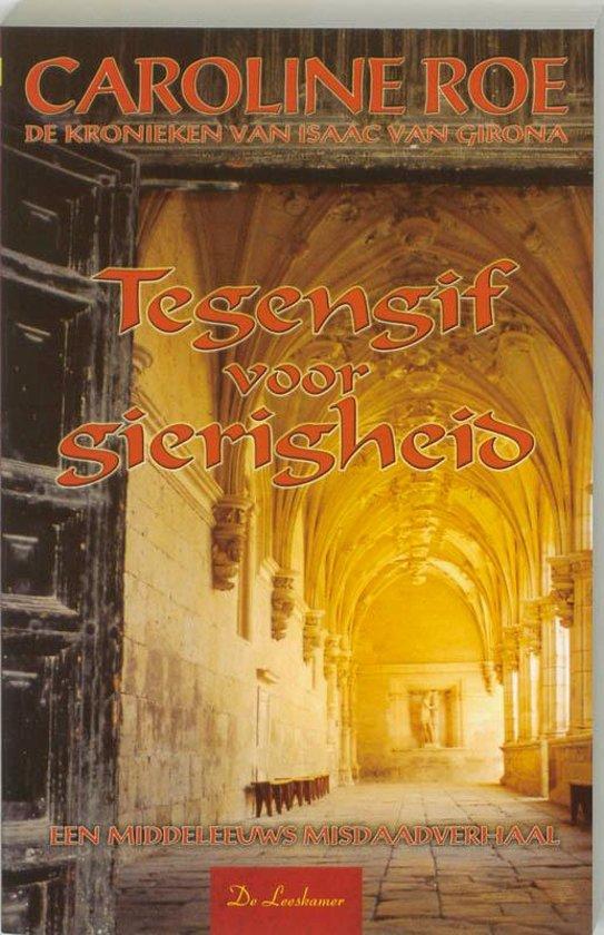 Isaac van Girona 3 - Tegengif voor gierigheid