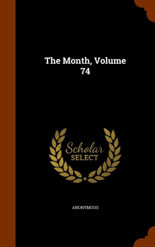 The Month, Volume 74