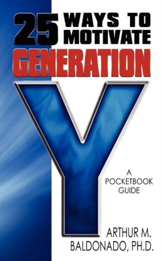 25 Ways to Motivate Generation y