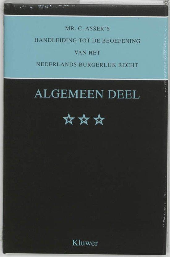 Asser serie Mr C Asser handleiding tot de beoefening van het Nederlands burgerlijk recht Algemeen deel