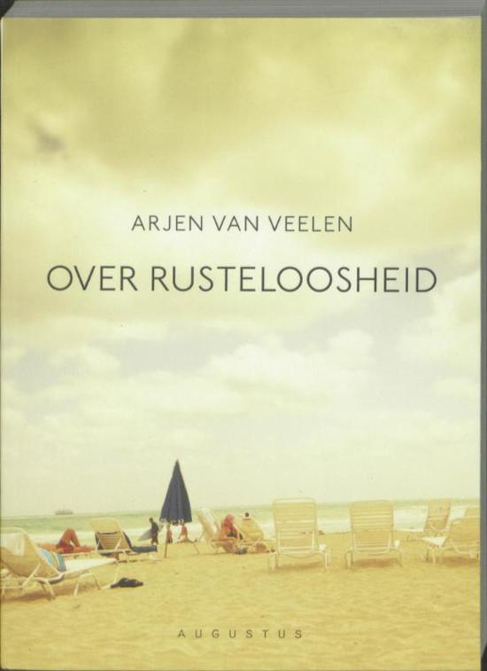 Boek cover Over rusteloosheid van Arjen van Veelen (Paperback)